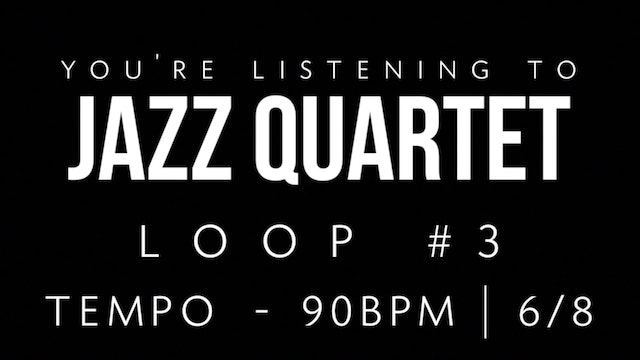 Jazz Quartet Loop 3