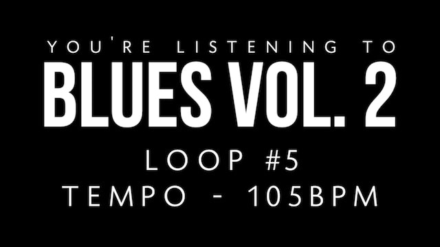 Blues Vol. 2 | Loop 5