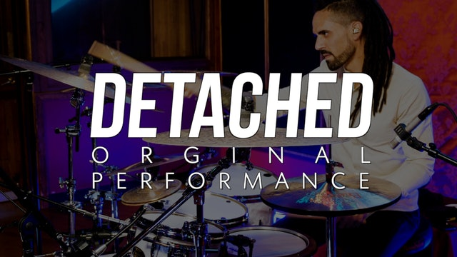Detached | Original Performance