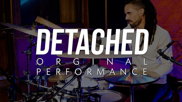 Detached | Original Performance