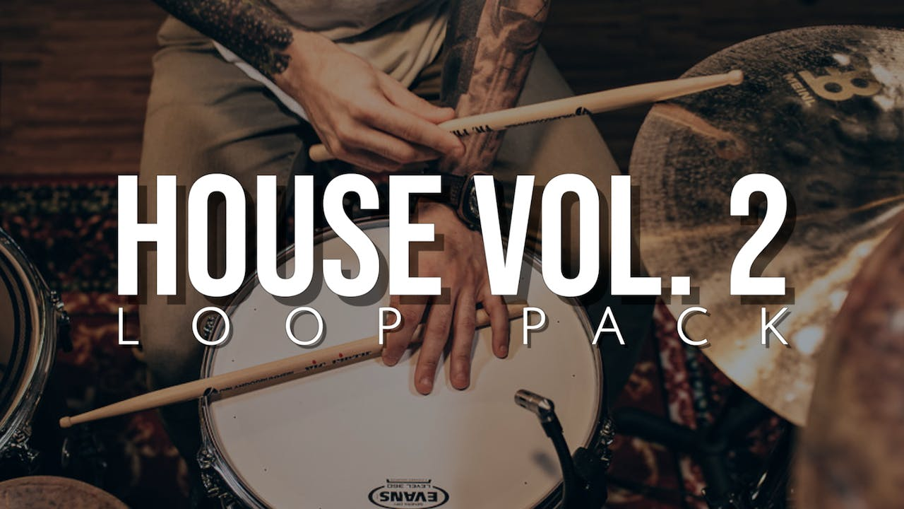 House Volume 2 Loop Pack