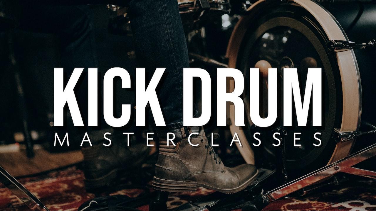 Kick Drum Masterclasses
