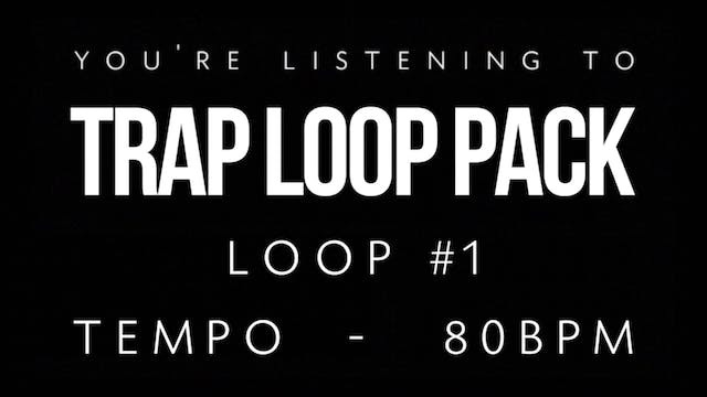 Trap Vol 1 - Loop 1