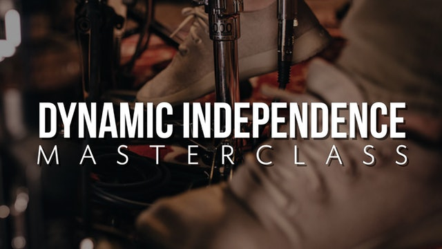 Dynamic Independence Masterclass