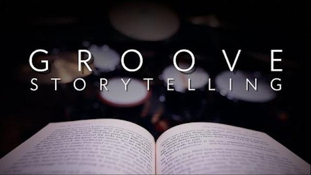 Groove Storytelling