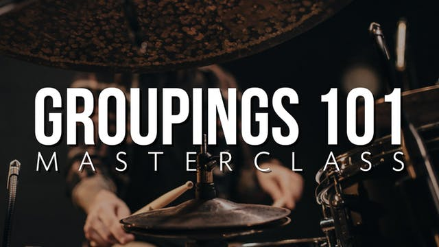 Groupings 101 Masterclass