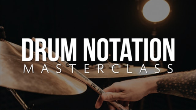Drum Notation Masterclass