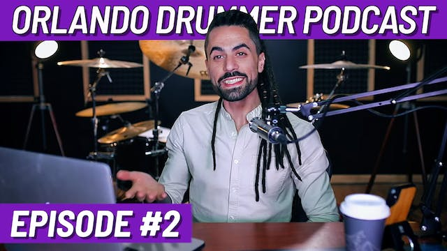 Orlando Drummer Podcast EP2