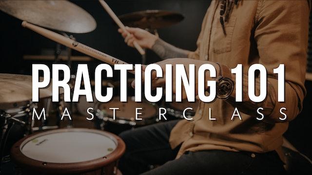 Practicing 101 Masterclass