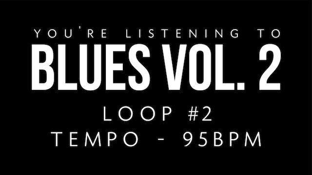 Blues Vol. 2 | Loop 2