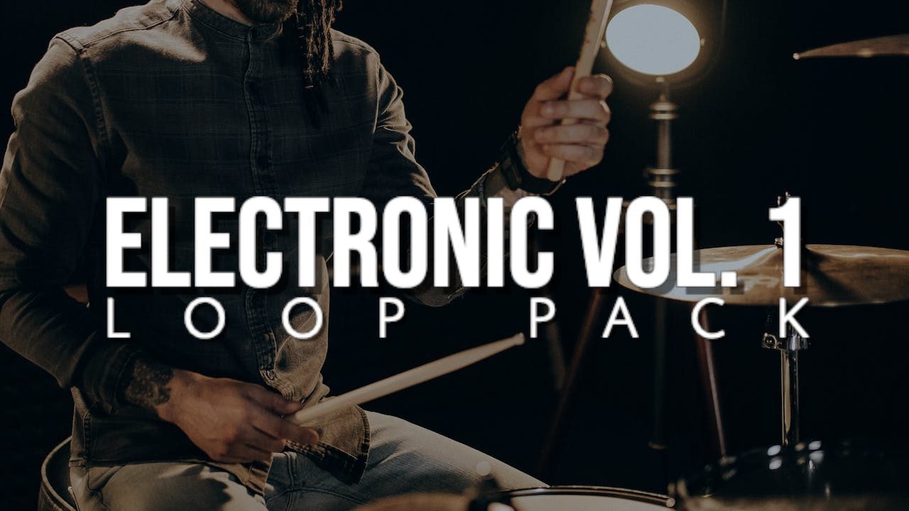 Electronic Volume 1 Loop Pack