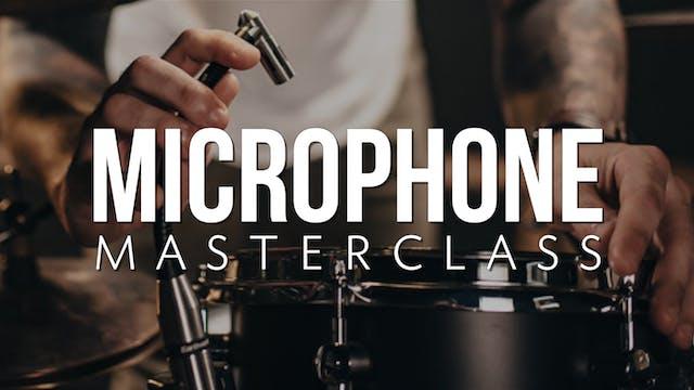 Microphone Masterclass