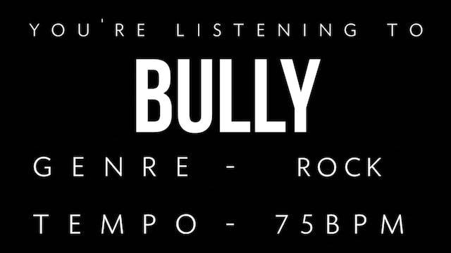 Bully Practice Loop