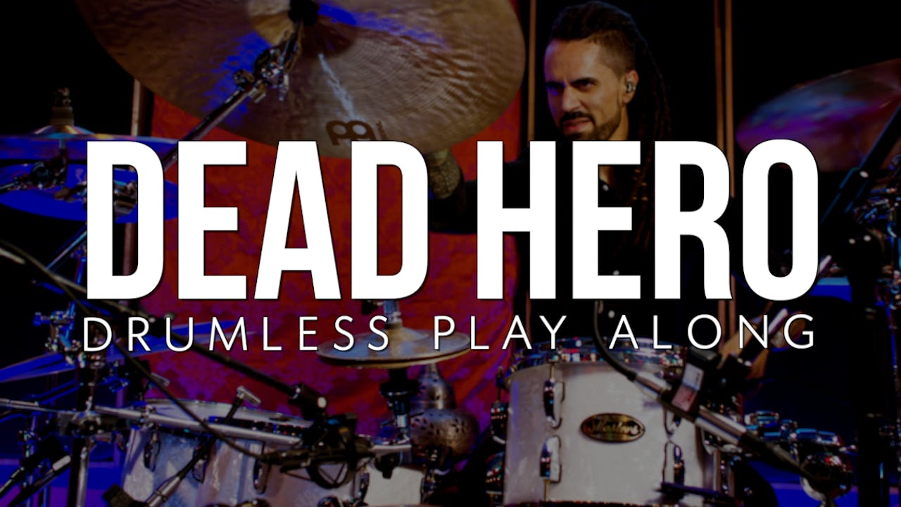 Dead Hero | Drumless Play Along