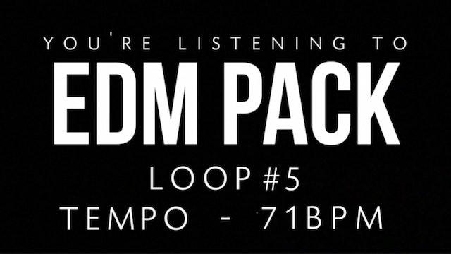 EDM - Loop 5