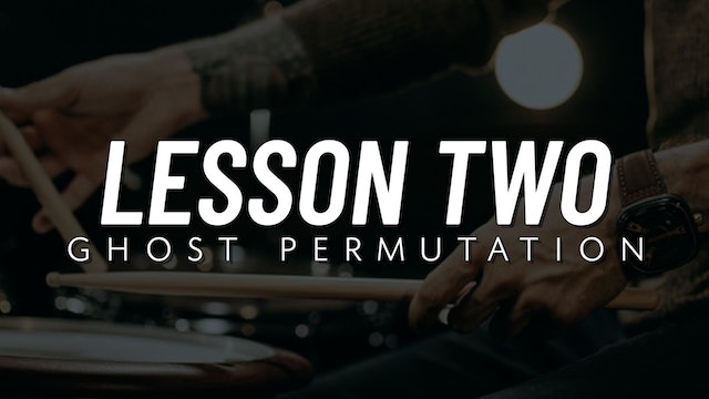 Ghost Note Survival Guide | Lesson 2