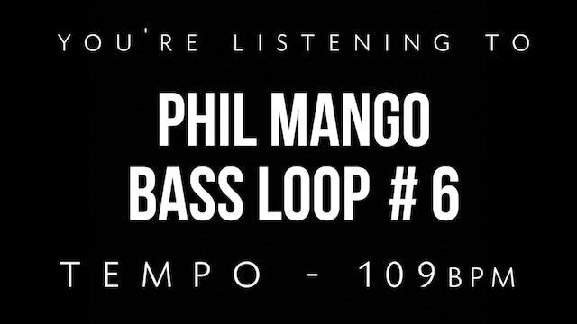 Phil Mango Bass Loop #6