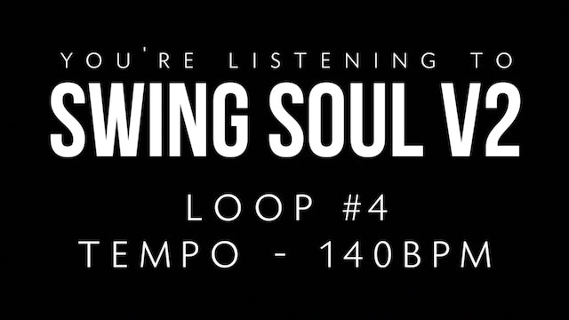 Swing Soul Vol. 2 | Loop 4