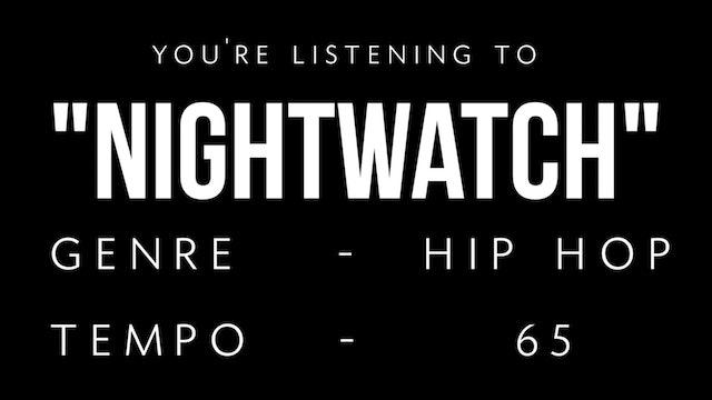 Nightwatch Practice Loop