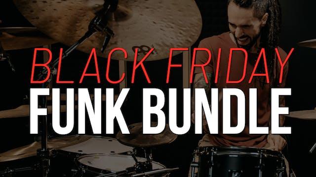 Black Friday Funk Bundle