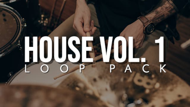 House Volume 1 Loop Pack