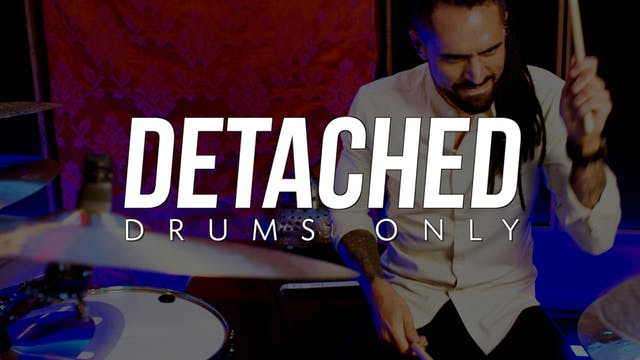 Detached | Drums Only
