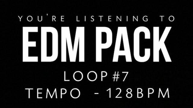 EDM - Loop 7