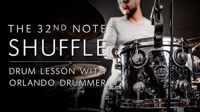 The 32nd Note Shuffle