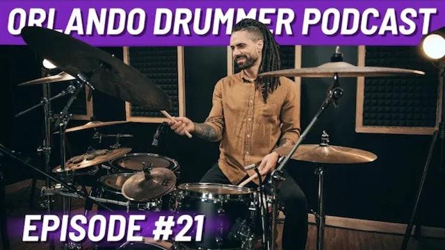 Orlando Drummer Podcast EP21