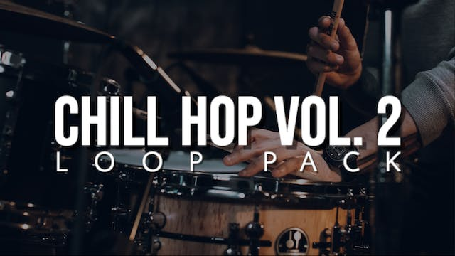 Chill Hop Volume 2 Loop Pack