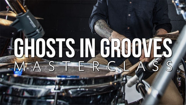 Ghosts in Grooves Masterclass