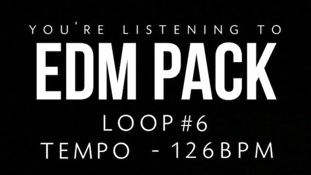 EDM - Loop 6