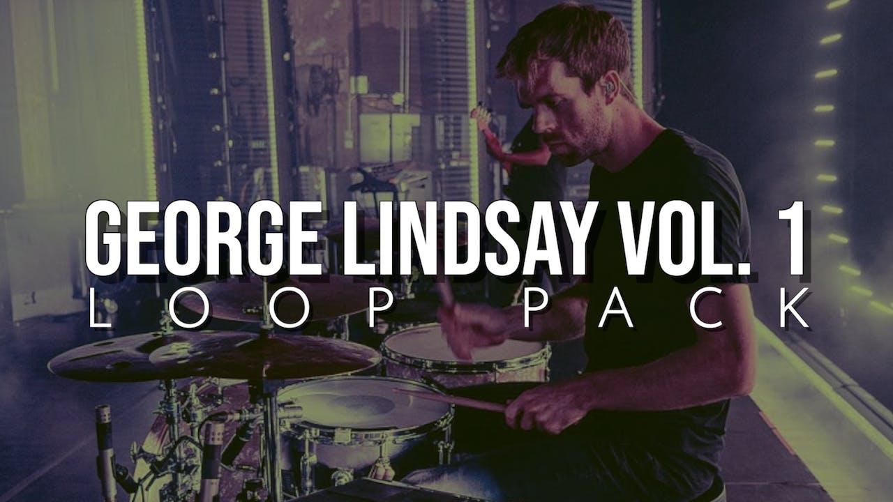 George Lindsay Volume 1 Loop Pack