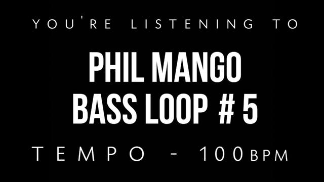 Phil Mango Bass Loop #5
