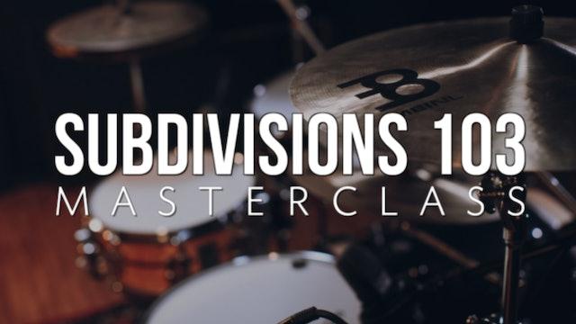 Subdivisions 103 Masterclass