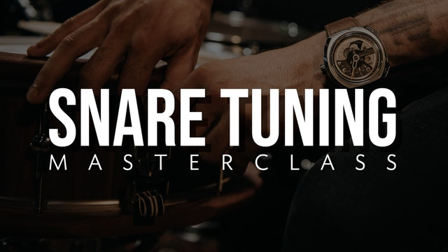 Snare Tuning Masterclass