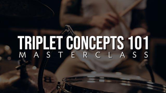 Triplet Concepts 101 Masterclass