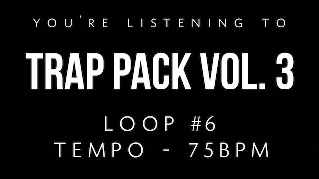 Trap Vol 3 - Loop 6