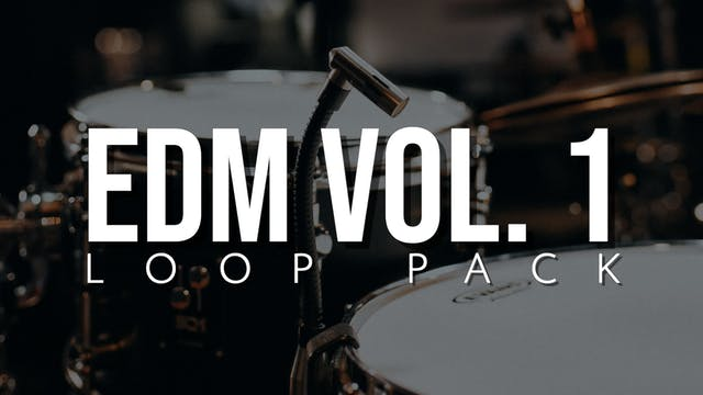 EDM Volume 1 Loop Pack