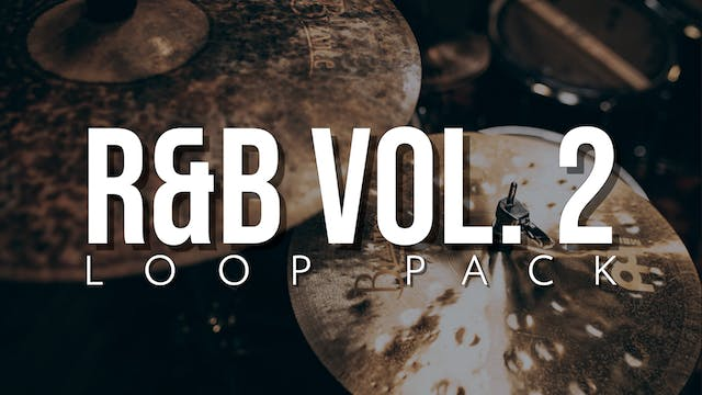 R&B Volume 2 Loop Pack