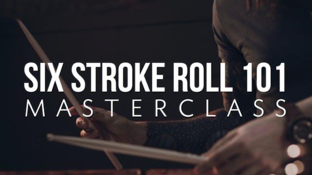 Six Stroke 101 Masterclass