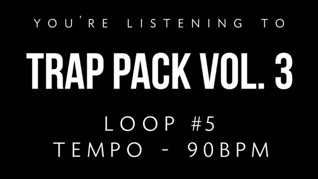 Trap Vol 3 - Loop 5