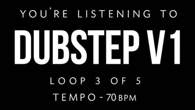 Dubstep V1 Loop 3