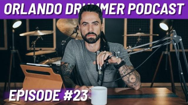 Orlando Drummer Podcast EP23
