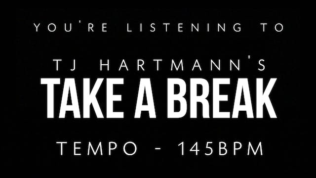 TJ Hartmann - Loop 6 - Take A Break
