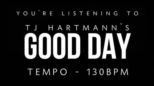 TJ Hartmann - Loop 2 - Good Day