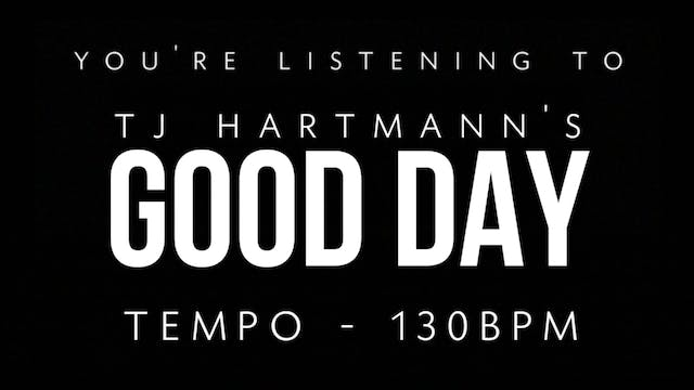 TJ Hartmann - Loop 2 - Good Day