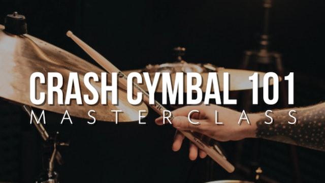 Crash Cymbals 101 Masterclass