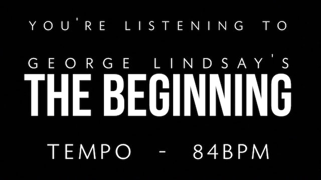George Lindsay - The Beginning