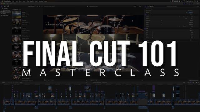 Final Cut 101 Masterclass
